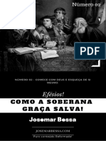 Efésios! Como a Soberana Graça Salva! ( Nº 2 ) - Josemar Bessa