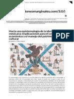 Hacia Una Epistemología de La Identidad Mexicana_ Implicaciones Para El Crecimiento Económico y El Manejo Del Patrimonio Cultural _ Reflexiones Marginales