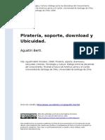 Agustin Berti (2008). Pirateria, Soporte, Download y Ubicuidad