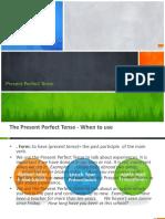Present Perfect Tense Presentation