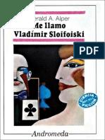 A Alper Gerald - Me Llamo Vladimir Sloifoiski