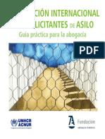 LA PROTECCIÓN INTERNACIONAL DE LOS SOLICITANTES DE ASILO. Guía para la abogacía