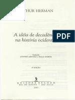 DEGENERAÇÃO. a Ideia de Decadência Na História Ocidental. HERMAN, Arthur. 2001