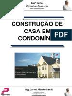 Construção de Casa Em Condomínio