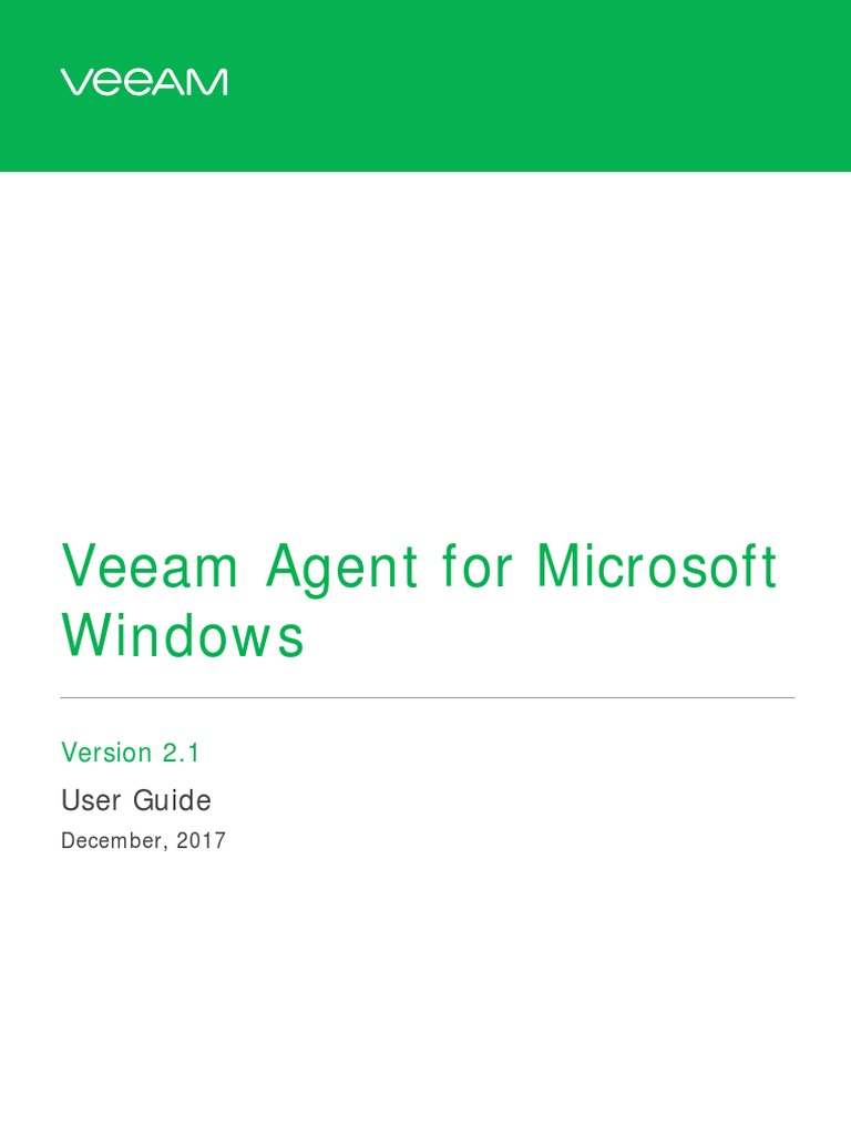 Veeam Agent Windows 2 1 User Guide | Backup | Computer File