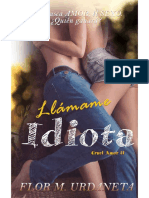 Flor M. Urdaneta - Serie Cruel Amor # 2 Llámame Idiota.pdf