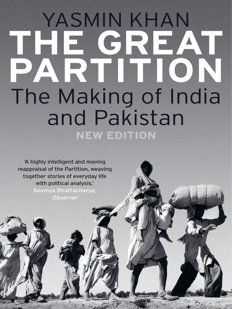 Catharsis Of Hurling Putrid Rotten >> Yasmin Khan The Great Partition The Making Of India And Pakistan