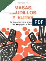 Masas, caudillos y élites. La dependencia Argentina de Yrigoyen a Peron