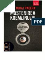 Mostenirea Kremlinului - Ion Mihai Pacepa