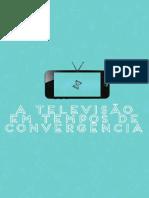 A Televisão em Tempos de Convergência
