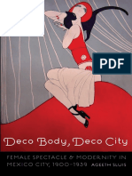 Ageeth Sluis-Deco Body, Deco City. Female Spectable and Modernity in Mexico City, 1900-1939