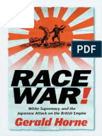 Gerald Horne Race War! White Supremacy and the Japanese Attack on the British Empire.pdf