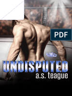 A.S Teague - Serie Undisputed #1 - Undisputed