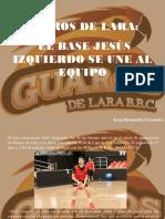 Jorge Hernández Fernández - Guaros de Lara, Jesús Izquierdo Se Une Al Equipo