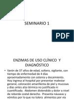 SEMINARIO 1 ENZIMAS DE USO CLÍNICO  Y DIAGNÓSTICO