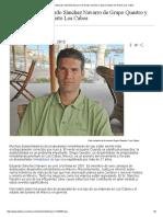 Entrevista Con Eduardo Sánchez Navarro de Grupo Questro y Desarrollador de Puerto Los Cabos