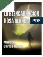 La Reencarnacion Rosa Blanca