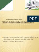 171711263 Pengelolaan Limbah Rumah Sakit Dr Dian Tgl 141210 Ppt