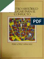 El Centro Histórico como lugar par el conflicto