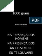 1000 Graus - Renascer Praise