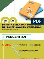1. Prinsip Etika Moralitas Dalam Pelayanan Kebidanan-.ppt