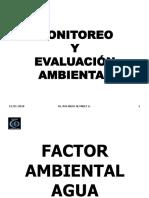 Monitoreo y evaluación del Factor Agua