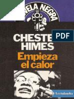 Empieza El Calor - Chester Himes