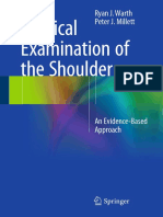 Ryan J. Warth, Peter J. Millett Auth. Physical Examination of the Shoulder an Evidence-Based Approach