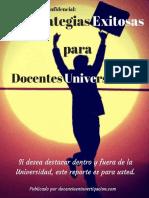 Reporte 3 Estrategias Exitosas Para Docentes Ocupados Que Desean Destacar Dentro y Fuera de La Universidad
