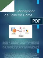 Sistema Manejador de Base de Datos