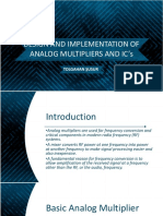 Design and Implementation of Analog Multiplier s