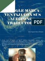 Jesús Augusto Sarcos Romero - Google Marca Ventaja Con Sus Audífonos Traductores