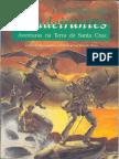 O Desafio Dos Bandeirantes - Aventuras Na Terra de Santa Cruz - Biblioteca Élfica