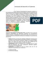 Los Trastornos Generalizados Del Desarrollo en Guatemala