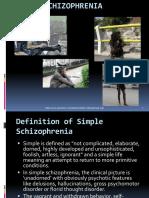 Skill Simple Schizophrenia
