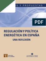 Enerclub_Regulación y Política Energética en España. Una Reflexión_2013.pdf