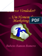 O Novo Vendedor [1]... Um Homem de Marketing Rubens Ramon Romero(2)