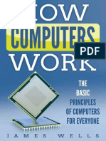 How Computers Work - The Basic Principles of Computers for Everyone
