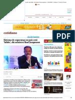 Sistema de Segurança No País Está 'Falido', Diz Ministro Raul Jungmann - 31-01-2018 - Cotidiano - Folha de S.paulo