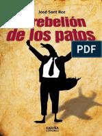 José Sant Roz - La Rebelión de Los Patos