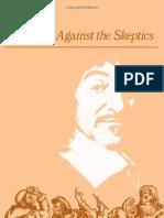 CURLEY, E. M. Descartes Against the Skeptics