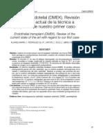25sco12Trasplante Endotelial (DMEK). Revisión del estado actual de la técnica a propósito de nuestro primer caso