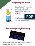 Diminishing Marginal Utility s