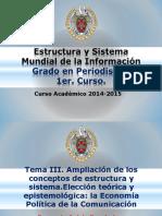 Tema 3 - Estructura y Sistema Mundial de la Informacion.pptx