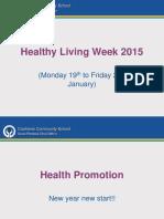 Healthy Living Awareness 2015 Edited 27 Jan 15