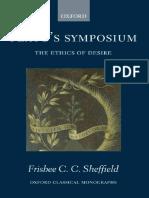Frisbee Sheffield Platos Symposium the Ethics of Desire Oxford Classical Monographs