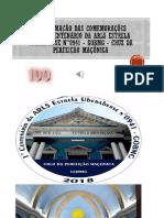 PROGRAMAÇÃO OFICIAL DAS COMEMORAÇÕES DO 01° CENTENÁRIO DA ARLS ESTRELA UBERABENSE N°0941 - GOBMG -.pptx