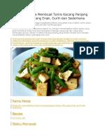 Resep Dan Cara Membuat Tumis Kacang Panjang Campur Tahu Yang Enak