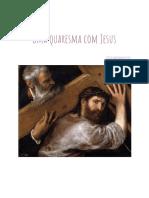 Uma Quaresma Com Jesus - Camila Abadie