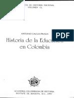 Historia de La Educación en Colombia - Antonio Cacua Prada